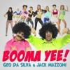 Geo Da Silva & Jack Mazzoni - Booma Yee(BOOTLEG)