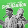 Guaynaa - Chicharrón ft. Cauty ? DREN Extended