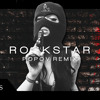 POST MALONE - ROCKSTAR FT. 21 SAVAGE POPOV REMIX