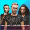 You Are Too (KARIOKO Festival Mix)