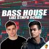 FREE Bass House Like STMPD RCRDS