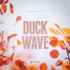 PIPO SALTY - Duck Wave