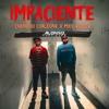 Chencho Corleone FT Miky Woodz - IMPACIENTE