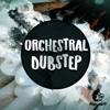 Orchestral Dubstep DEMO Pack