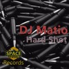 DJ Matio - Hard Shot