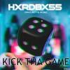 HXRDBX55 - Kick Tha Game