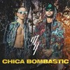 Chica Bombastic (Extended)