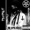 PROPHET - NO APOLOGIES [PROD. ZANCTION]