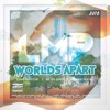 Worlds Apart from LMP's Worlds Apart EP