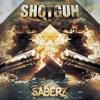 SaberZ - Shotgun