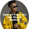 Uptown Funk - DJ Hai Cheryl Mashup