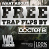 FREE Trap FLPs By Doctor B