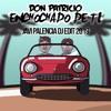 Don Patricio - Enchochado de ti (JaviPalenciaDj)
