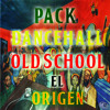 Pack Dancehall Old School El Origen