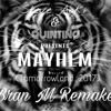 ID (Mayhem) Steve Aoki/Quintino Bran M Remake