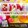 EDM & Dance Lollipop DEMO Pack