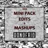 Donofrio MiniPack Edits & Mashups