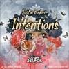 Intentions (SaLvino Miranda Remix)
