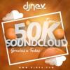 Dj Nev Especial Pack 50K Soundcloud (MEGAMIX)