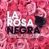 Carnal - Rosa Negra