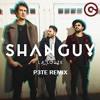 SHANGUY - La Louze (P3TE REMIX)