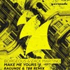 Borgeous & Zack Martino - Make Me Yours (Ragund