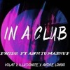 In A Club - Pwide ft Anh Tu Mashup