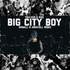 BIG CITY BOY (DSMALL & ANHCHILL REMIX)