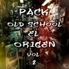 Pack Old School El Origen Vol. 2