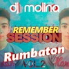 Remember Session 2018 VOL.2 DJ MOLINA RUMBATON