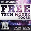 FREE Tech House Tools