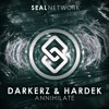 Darkerz & Hardek - Annihilate