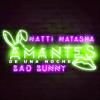 Natti Natasha Ft. Bad Bunny