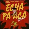 Echa Pa Acá (Sak GD Remix)