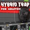 Free Ableton Hybrid Trap Template | Motion