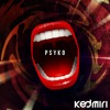 """Kedmiri - Psyko"" downloading..."