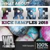 FREE Kick Samples 2018