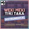 Weki - Tiki Taka (Instrumental Remake)