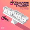 DJ Irwan Ghetto Flow ft. Kempi FRNKIE - Wip Wap