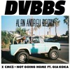 DVBBS & CMC$ ft. Gia Koka - Not Going Home REMIX