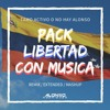 PACK LIBERTAD CON MUSICA 2019 (Alonso EDIT)
