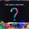 PA QUE LA INVITAN - CAUTY