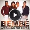 086 Orquesta Bembe - Amigos no porfavor