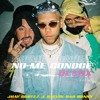 No Me Conoce (Remix) Extended By DREN
