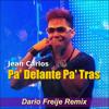 Pa' Delante Pa' Tras (Dario Freije Remix)