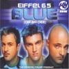 Eiffel 65 - Blue || (KBN & NoOne Bootleg)