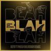 A v B - Blah Blah Blah (Reys y Pablo Calderon)