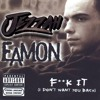 Eamon - Fk it (jezzah)