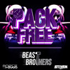 Pack Free - (BeastBrothers)