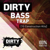 Dirty Bass Trap DEMO Pack